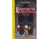 Robert und die Ritter: Das Zauberschwert