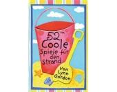 52 coole Spiele den Strand Kinder