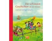 Die schönsten Geschichten die Kleinen Kleinkinder