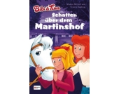 Bibi und Tina: Schatten über dem Martinshof